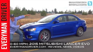 0-60 MPH Test: 2015 Mitsubishi Lancer EVO MR on Everyman Driver