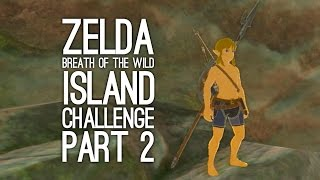 Zelda Breath of the Wild Gameplay: Let's Play BOTW Eventide Island Challenge Pt 2 - RUN RUN RUN AAHH
