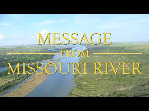 Message from Missouri River