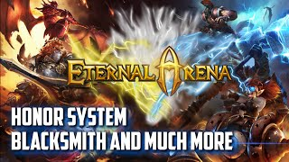 Eternal Arena │Honor Ranking, Blacksmith Draw 10, and much more
