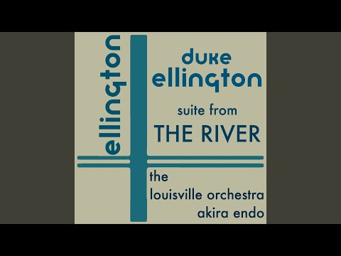 Ellington -The River - III. The Giggling Rapids