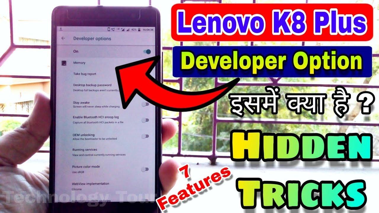 Lenovo k8 plus developer mode hidden tricks [ Hindi