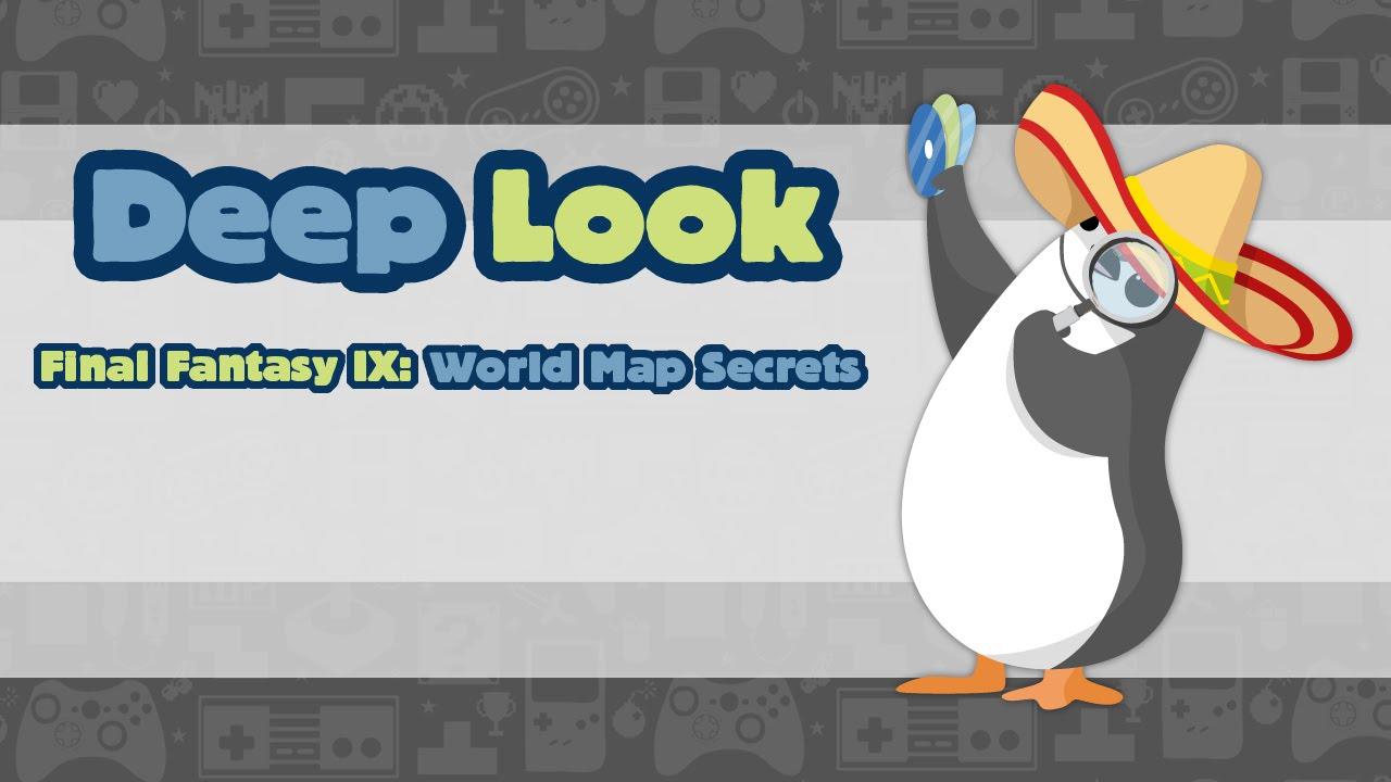 Deep Look: Final Fantasy 9- World Map Secrets - YouTube