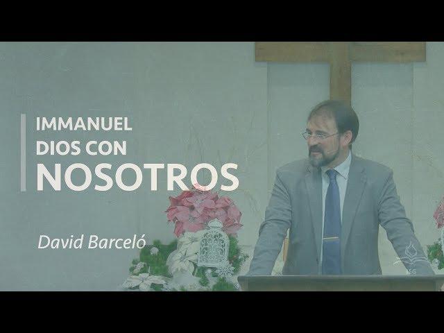 IMMANUEL: Dios con nosotros - David Barceló