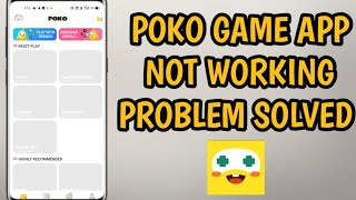 POKO Game App Not Working All Problem Solved 100% Working screenshot 5
