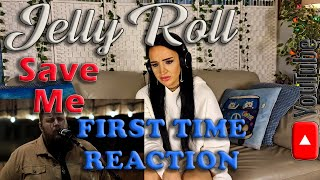 My First Time Reaction to Jelly Roll - Save Me