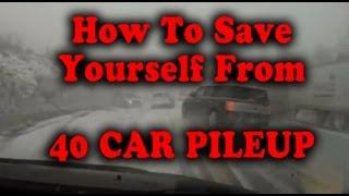 How To Dodge 40 Car Pileup Accident