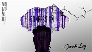 Omah Lay - Confession (Official Audio)