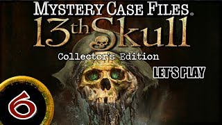 Mystery Case Files 7: 13th Skull CE [06] w/YourGibs - Chapter 6: MAKING CHICKEN GUMBO