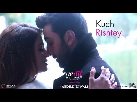 Ae Dil Hai Mushkil | Kuch Rishtey | Aishwarya Rai Bachchan | Ranbir Kapoor