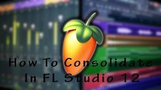 Hoe Consolideren van uw bestanden op uw DAW (FL Studio 12)
