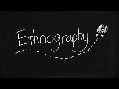 What is Ethnography and how does it work?