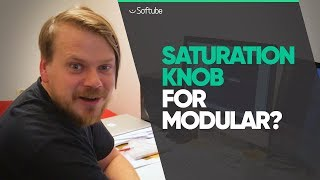 Saturation Knob for Modular? - Softube