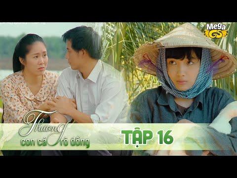 THƯƠNG CON CÁ RÔ ĐỒNG TẬP 16 - Phim hay 2021   Lê Phương, Quốc Huy, Quang Thái, Như Đan, Hoàng Yến