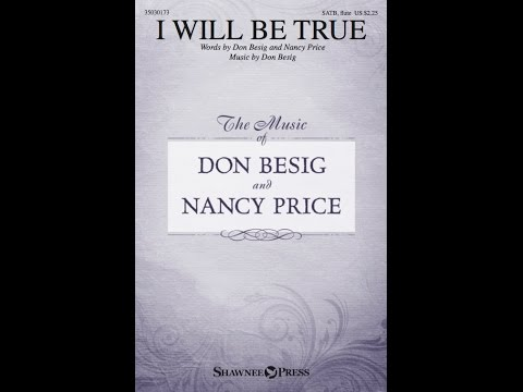 I WILL BE TRUE - Don Besig/Nancy Price