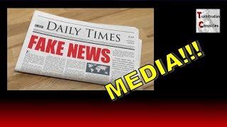 FAKE NEWS MEDIA!!!