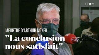 Le père d'Arthur Noyer apaisé après la condamnation de Nordahl Lelandais