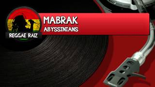 The Abyssinians - Mabrak