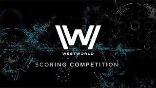 Westworld Scoring Competition   Spitfire Audio   Brian Zinola
