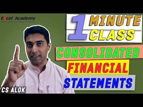 Consolidated Financial Statements : 1 Minute Class