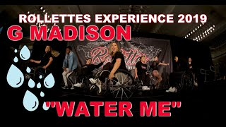 Rollettes Experience 2019: Water Me