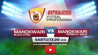 BLACK STEEL (MANOKWARI) VS PERMATA INDAH (MANOKWARI) - (FT : 2-0) Extra Joss Futsal Profesional 2018