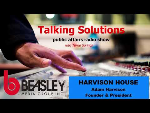 Terrie Springs Talks Solutions with Harvison House Founder