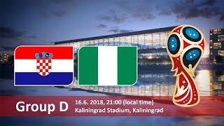 Croatia v Nigeria World Cup Football Highlights 2018