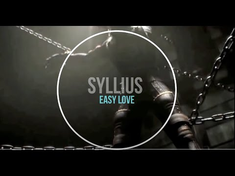 S Y L L I U S - Easy Love / Deep house mix 2020 (Full video - radio edit)