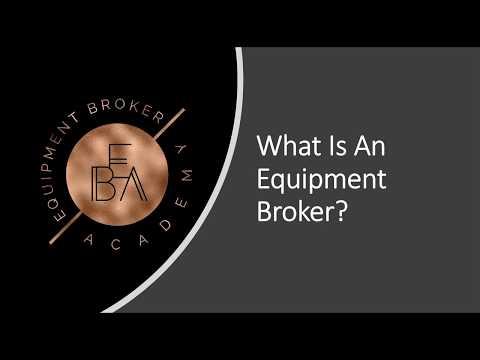 What Is An Equipment Broker