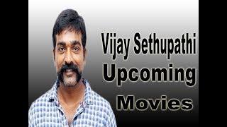Vijay Sethupathi Upcoming Movies 2018