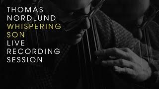 whispering son (live) - thomas nordlund