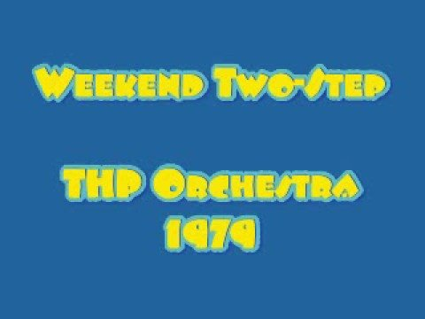 THP Orchestra - WEEKEND TWO-STEP