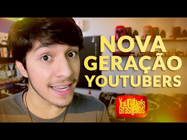 Nova geração de Youtubers!