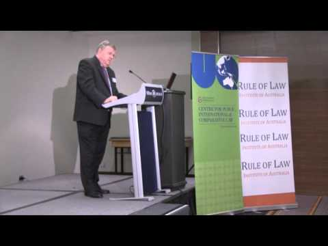 The Rule of Law Contemporary Issues Brisbane Conference 2012 Session Three (part 2)