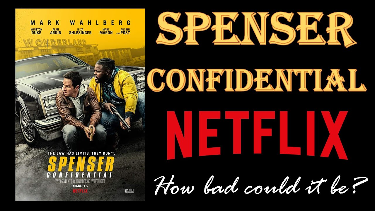 Spenser Confidential A Netflix Movie Review For March 2020 Youtube