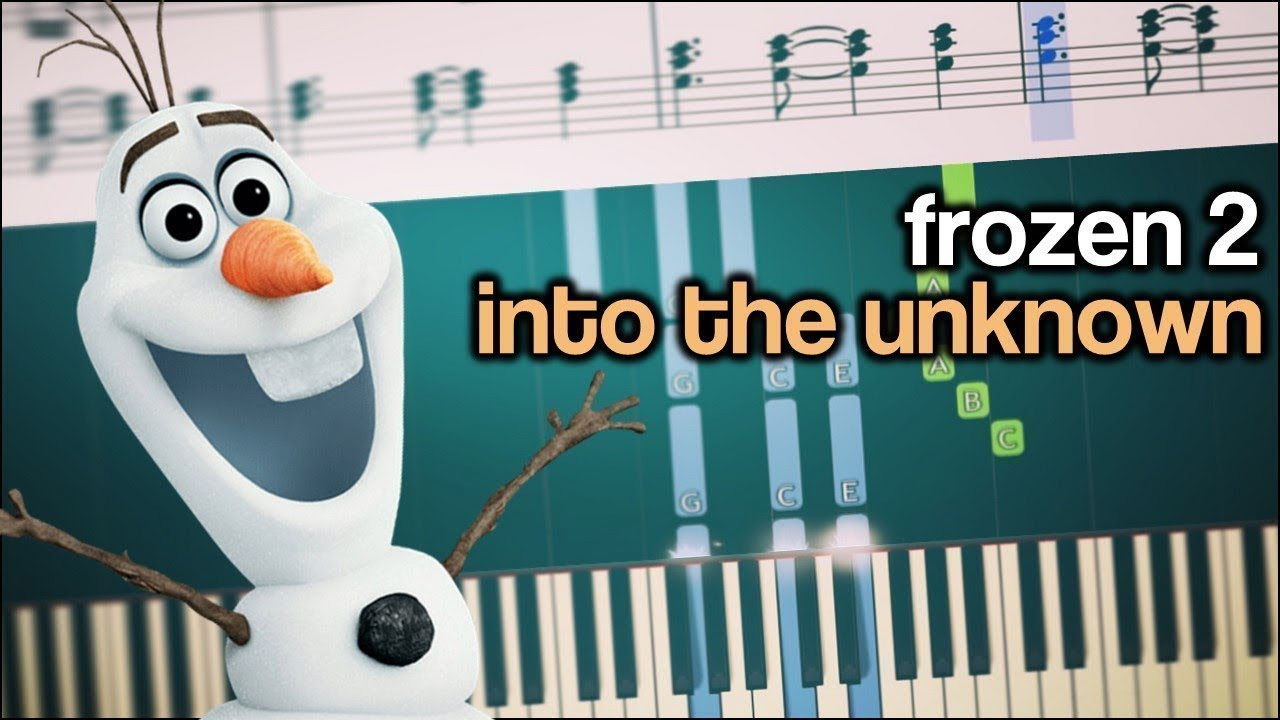 Disney S Frozen 2 Into The Unknown Piano Tutorial Sheets