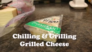 Chillin' And Grillin' 12 - Grilled Cheese Sandwiches