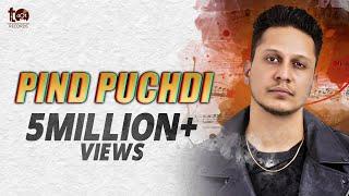 Pind Puchdi - Hustinder (Official Video) | Inder Dhammu | Tdot Records 2019
