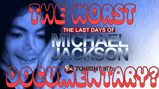 'The Last Days of Michael Jackson' REVIEW: The WORST Posthumous Documentary? (HIStory In The Mix)