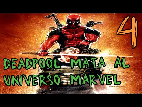 Deadpool Mata al Universo Marvel Comic en Español Parte 4