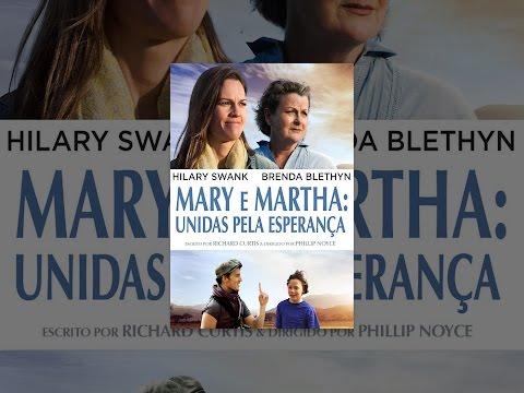 Mary e Martha. Unidas pela Esperança Dublado