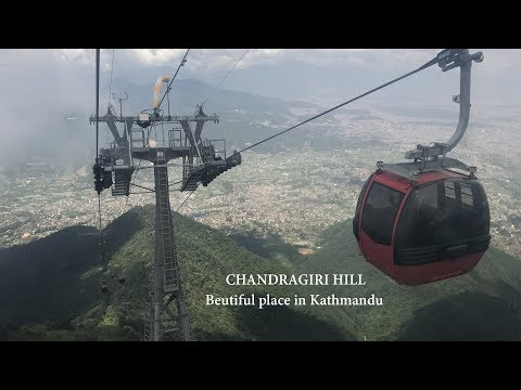 Chandragiri Hill & Cable Car in Nepal
