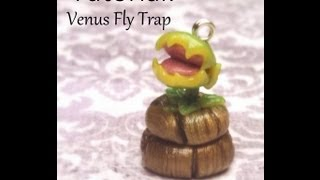 Polymer Clay Tutorial: Venus Fly Trap