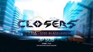 Closers anime ED - To reach you (JP SUB)  for studying korean