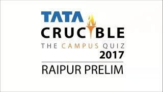 TATA Crucible Campus 2017 Prelims Recap - Raipur