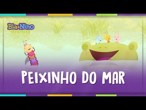 Peixinho do Mar - Bia&Nino [vídeo para criança]