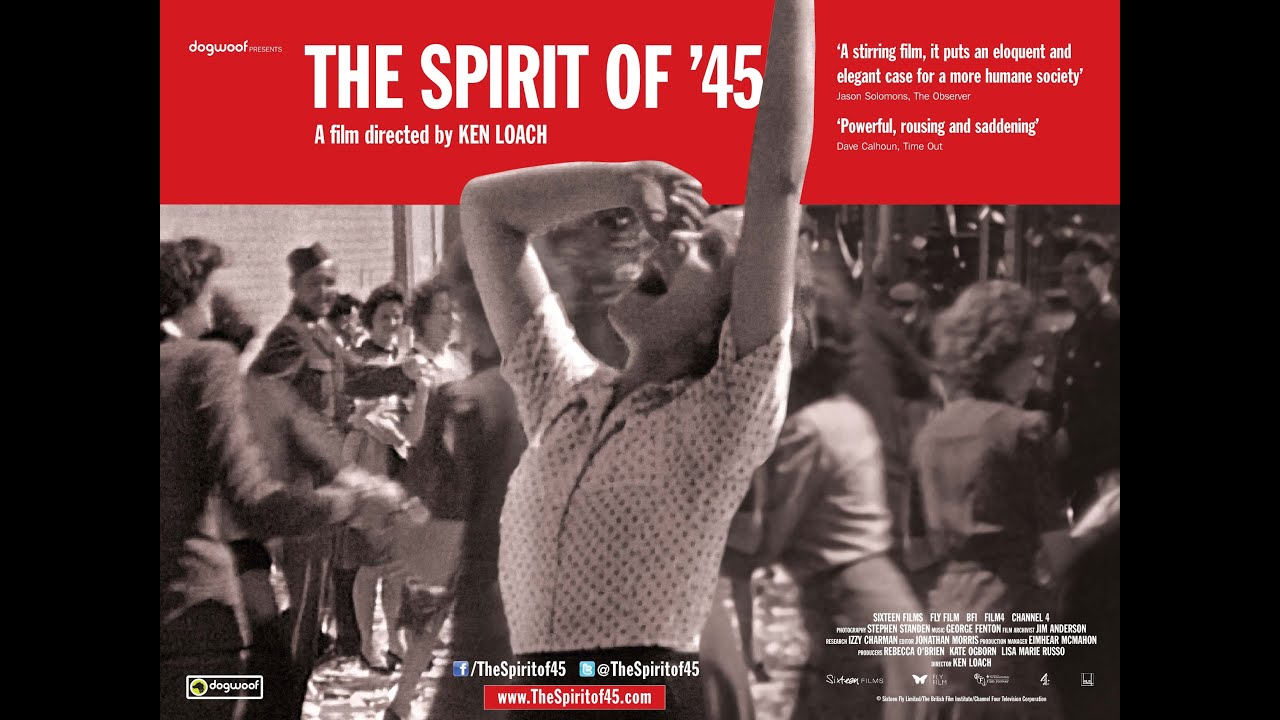 9736df9653cf43 The Spirit of '45: where did it go? | Film | The Guardian