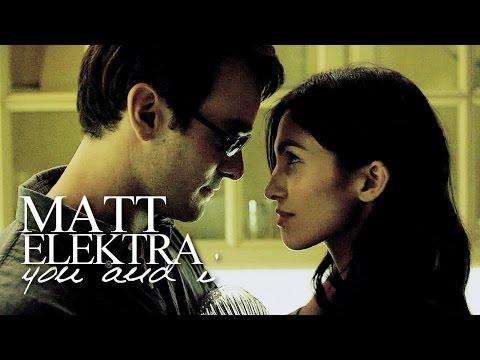 you and i | matt & elektra