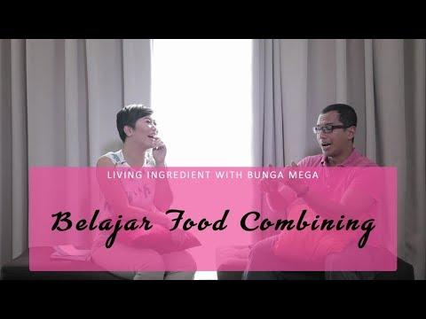 LIWBM : Belajar Food Combining